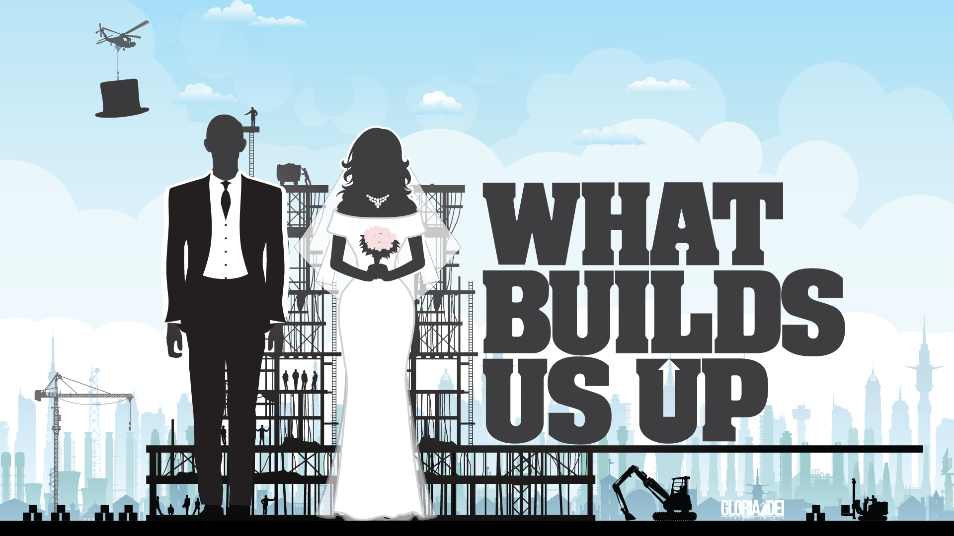What Builds Us Up